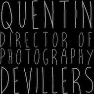 Quentin Devillers - Director Of Photography